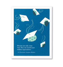 Dreams not only come true Graduation Card