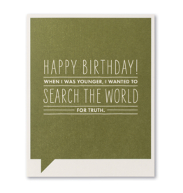 Happy Birthday! When I was younger… Birthday Card