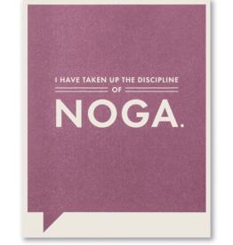 I Have Taken Up The Discipline Of Noga - Funny Card