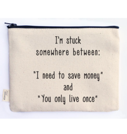 Save Money Yolo - Cosmetic Bag