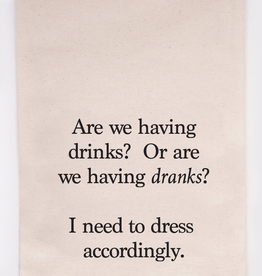 Dranks - Tea Towel