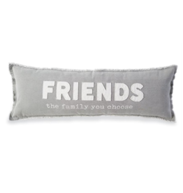 Friends the Family You Choose Canvas Long Pillow