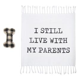 Dog Blanket & Toy Set - I Still Live With My Parents