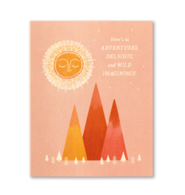 Here's to Adventures, Delights and Wild Imaginings Birthday Card