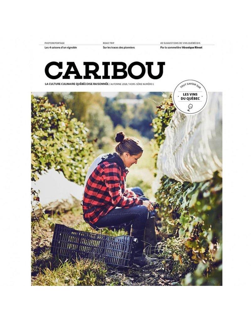 Caribou Caribou - Hors série sur le Vignoble Québécois