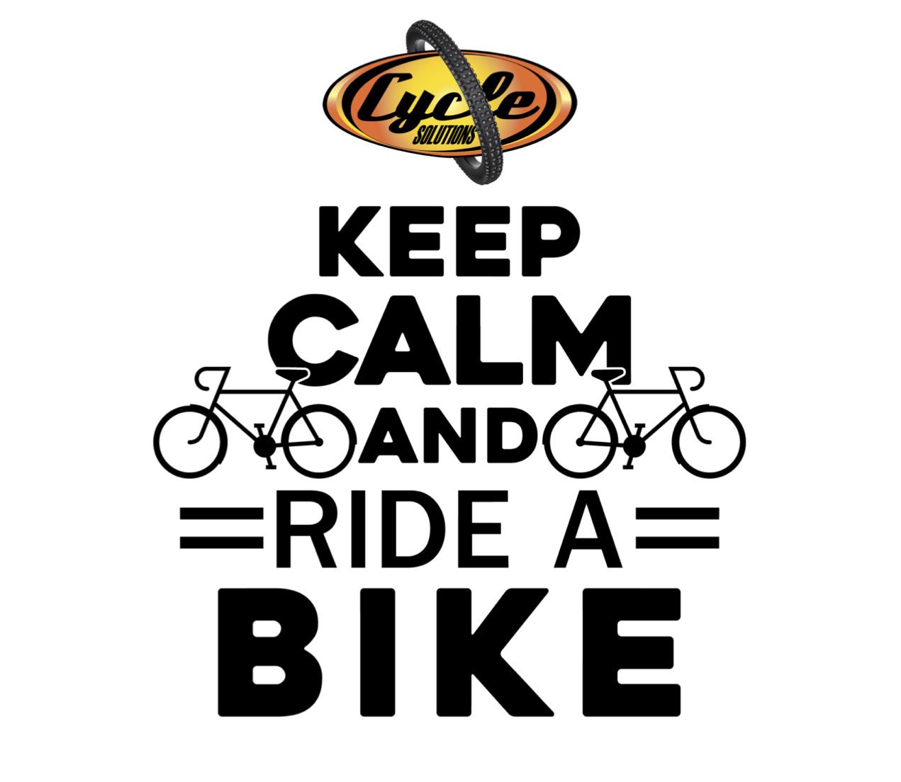 Keep Calm Ride A Bike