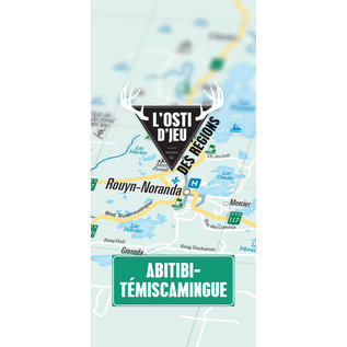 Osti d'jeu - Abitibi-Temiscamingue