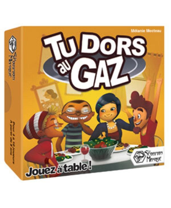 TU DORS AU GAZ (FR)