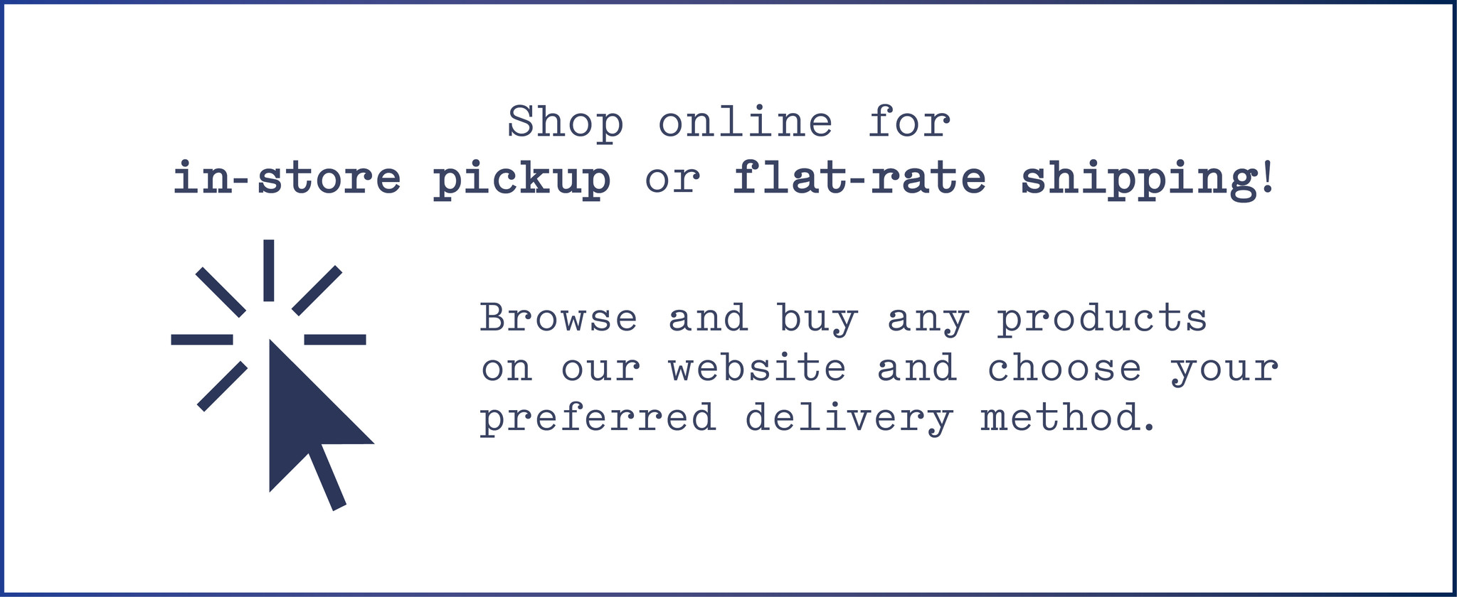 Shop Online in=store pickup