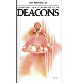 Grace to You (GTY) Deacons: Answering Key Questions
