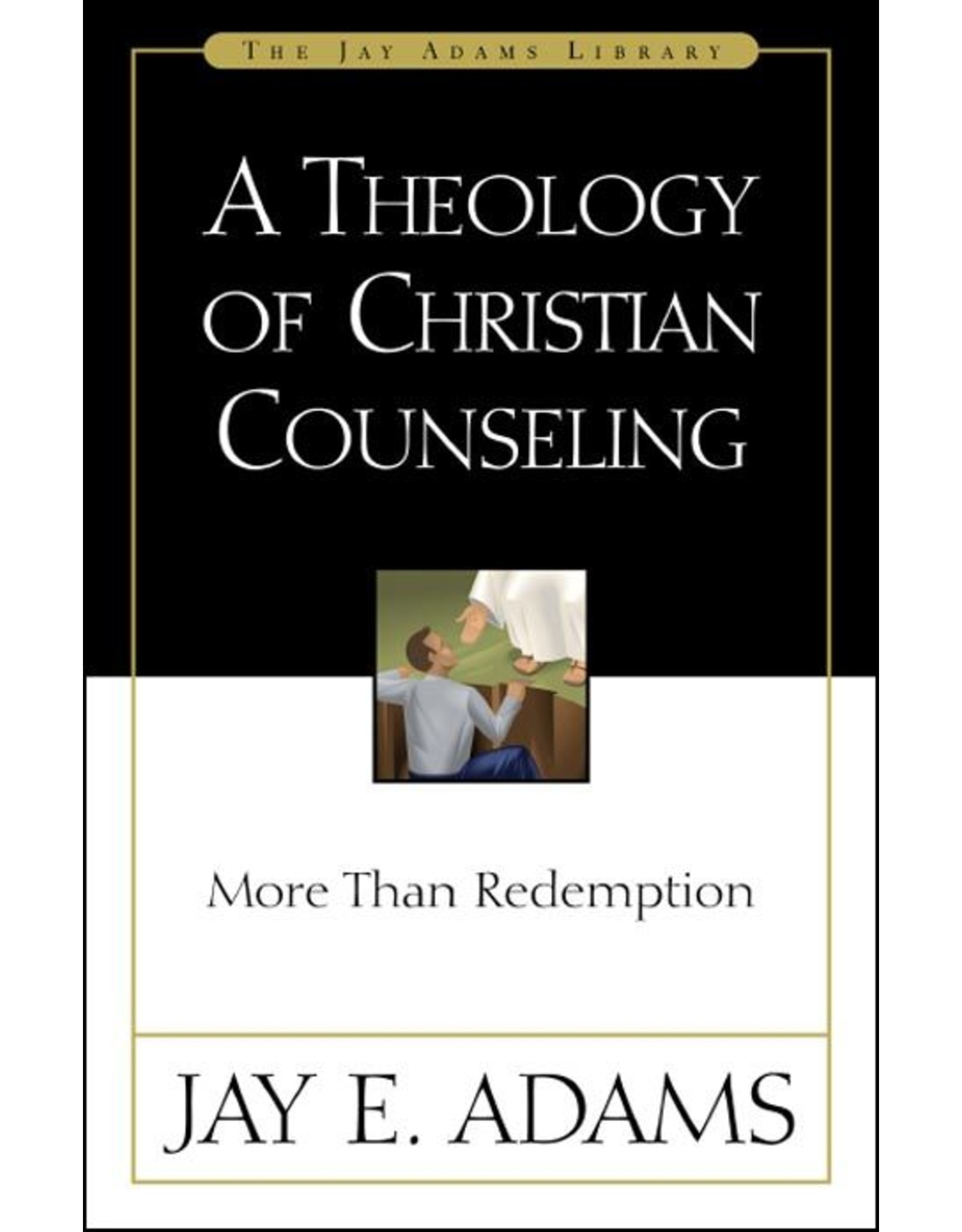 Harper Collins / Thomas Nelson / Zondervan Theology of Christian Counseling