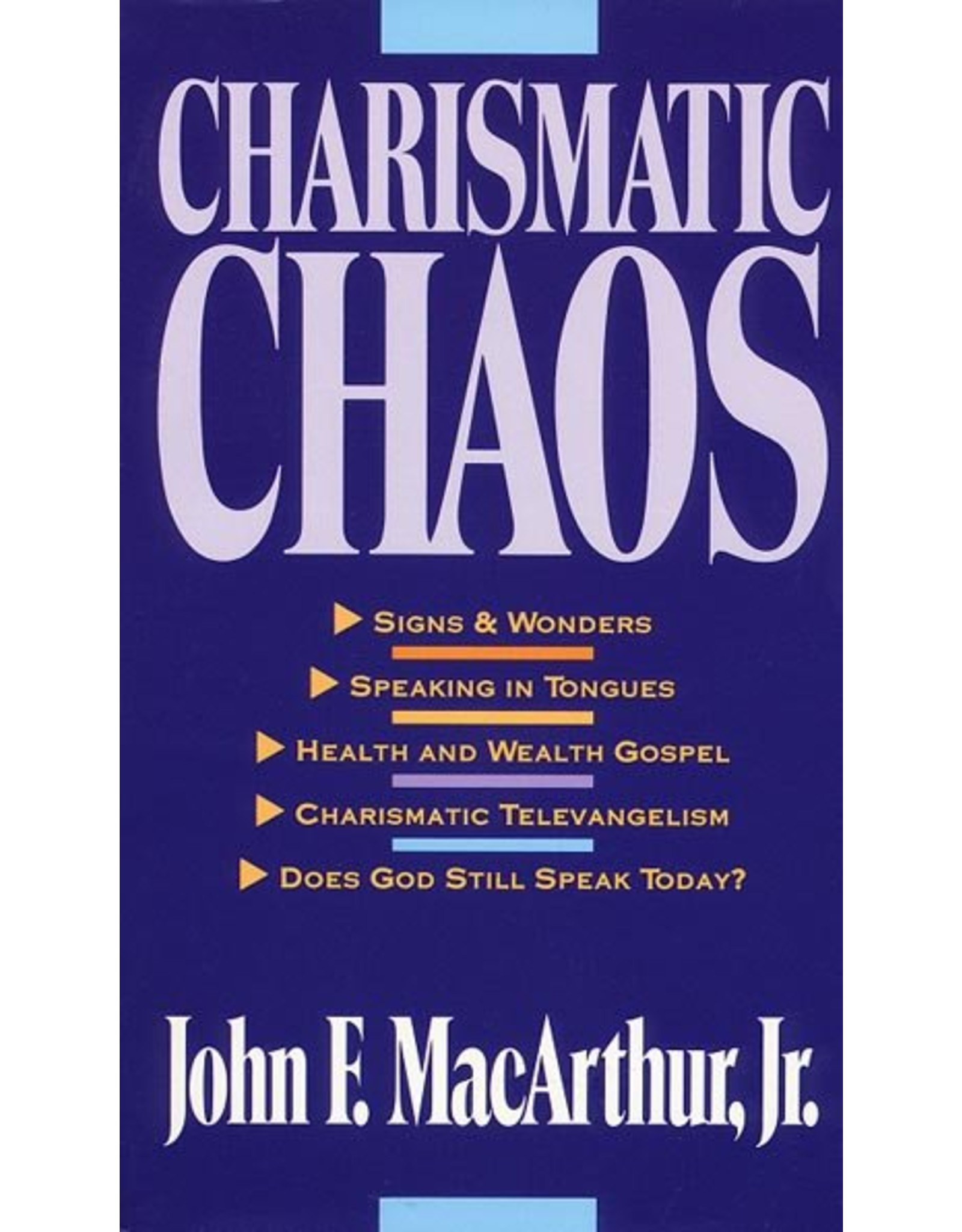 Harper Collins / Thomas Nelson / Zondervan Charismatic Chaos