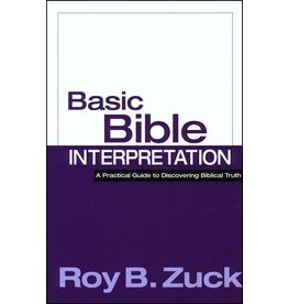 David C. Cook Basic Bible Interpretation: A Practical Guide to Discovering Biblical Truth
