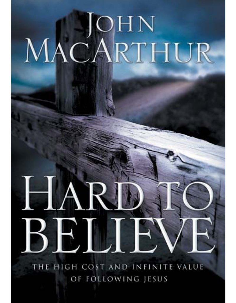 Harper Collins / Thomas Nelson / Zondervan Hard to Believe: The High Cost And Infinite Value of Knowing Jesus