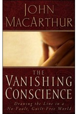 Harper Collins / Thomas Nelson / Zondervan The Vanishing Conscience: Drawing the Line in a No-Fault Guilt-Free World