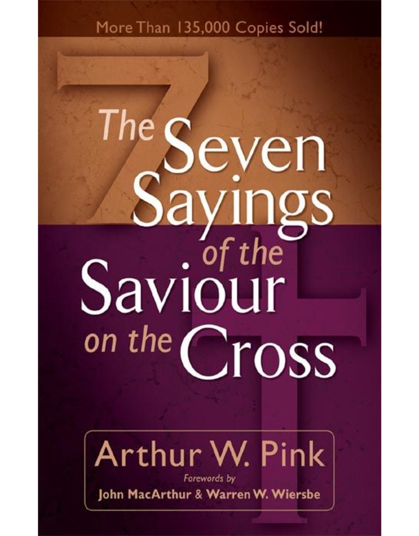 Baker Publishing Group / Bethany Seven Sayings of our Savior on the Cross