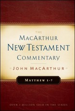 Moody Publishers MacArthur New Testament Commentary (MNTC): Matthew 1-7