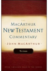 Moody Publishers MacArthur New Testament Commentary (MNTC): Titus