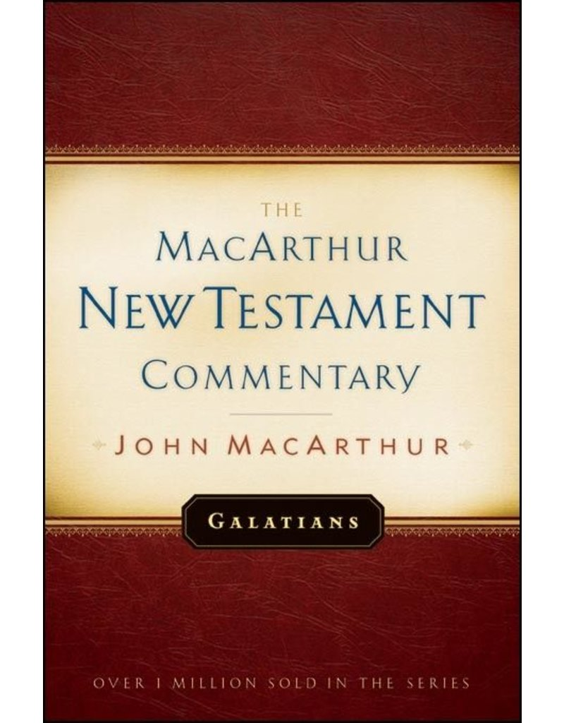 Moody Publishers MacArthur New Testament Commentary (MNTC): Galatians