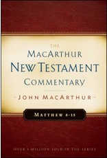 Moody Publishers MacArthur New Testament Commentary (MNTC): Matthew 8-15
