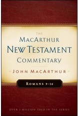 Moody Publishers MacArthur New Testament Commentary (MNTC): Romans 9-16