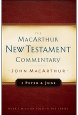 Moody Publishers MacArthur New Testament Commentary (MNTC): 2 Peter & Jude