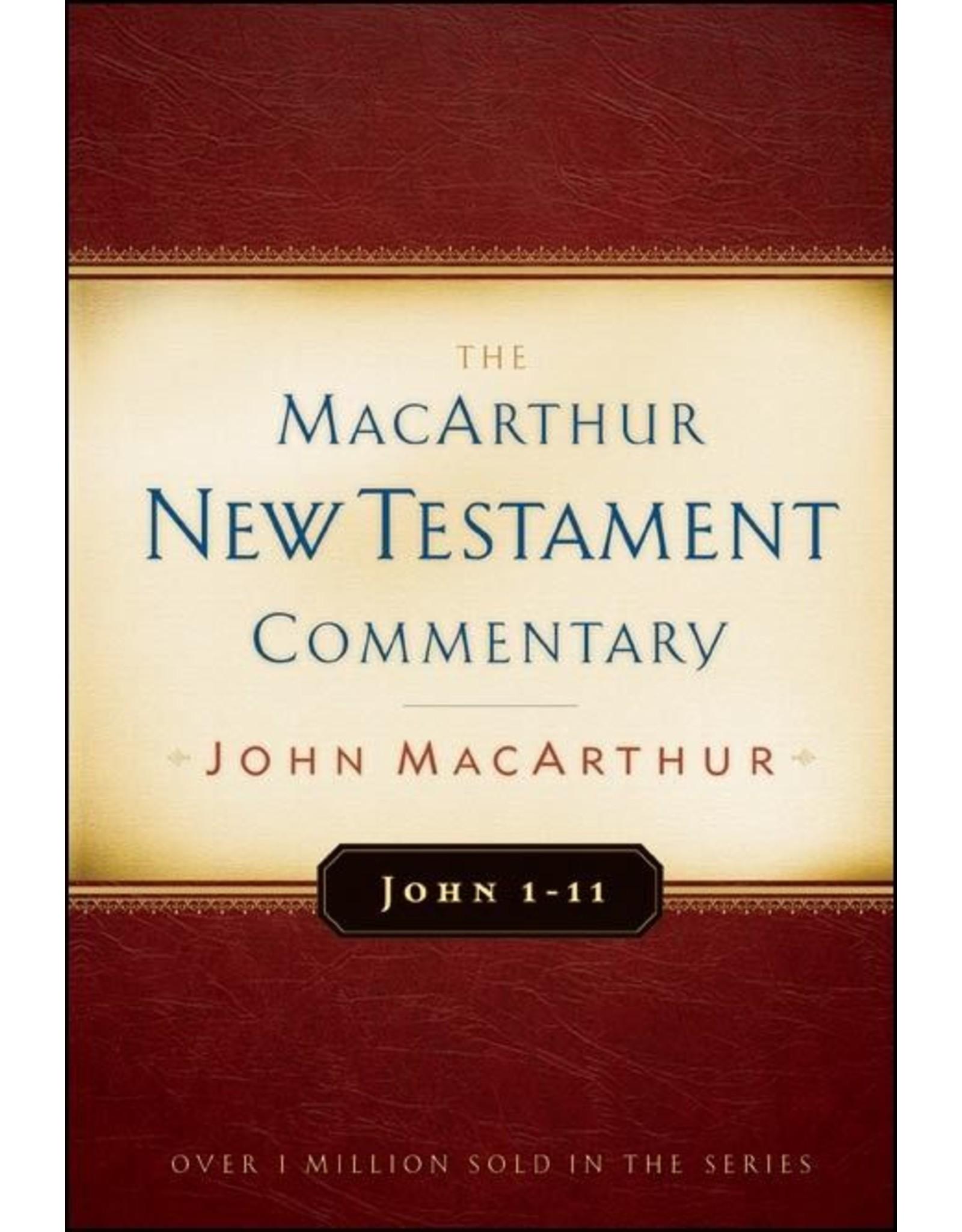 Moody Publishers MacArthur New Testament Commentary (MNTC): John 1-11