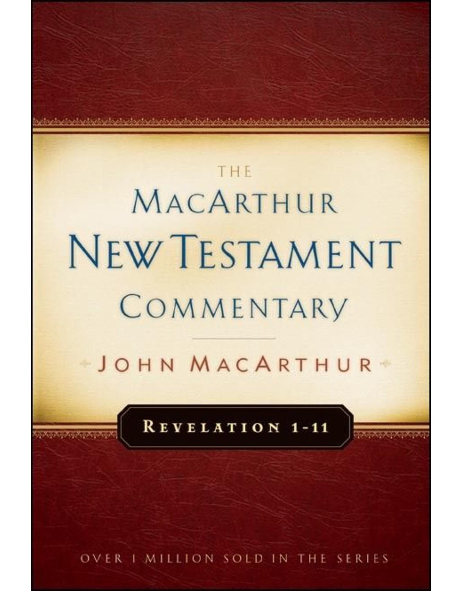 Moody Publishers MacArthur New Testament Commentary (MNTC): Revelation 1-11