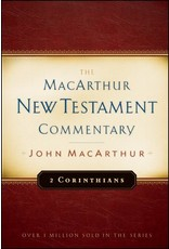 Moody Publishers MacArthur New Testament Commentary (MNTC): 2 Corinthians