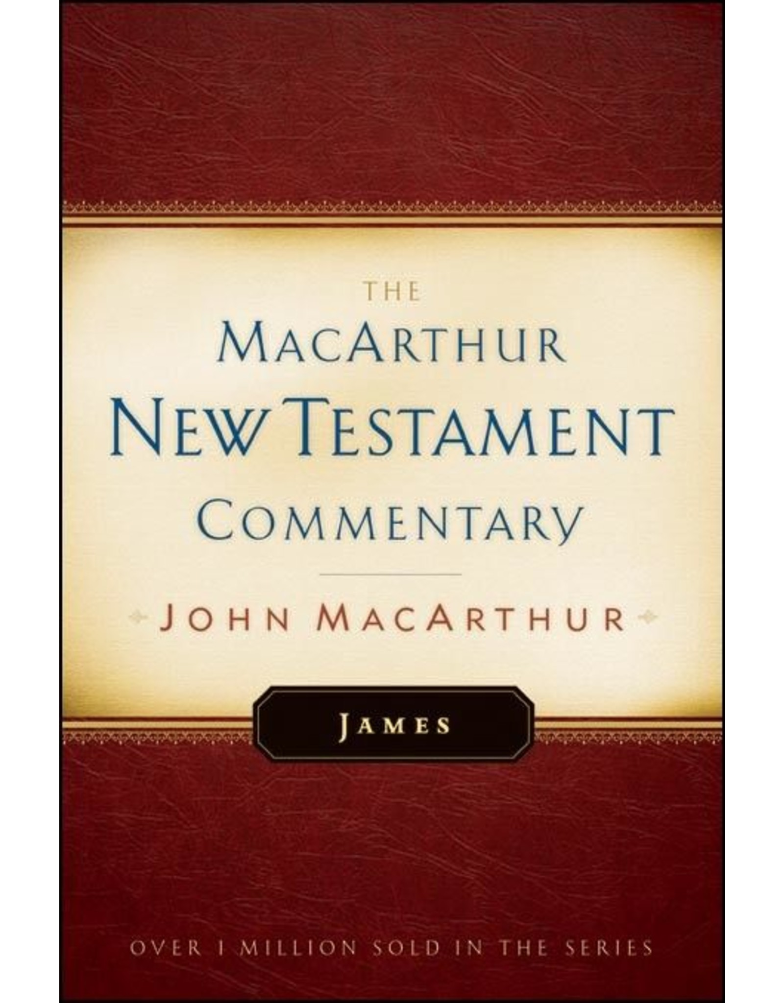 Moody Publishers MacArthur New Testament Commentary (MNTC): James