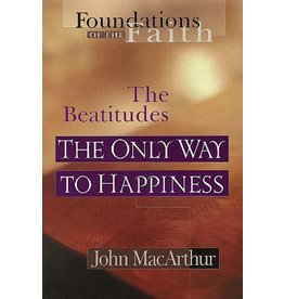 Moody Publishers Only Way to Happiness