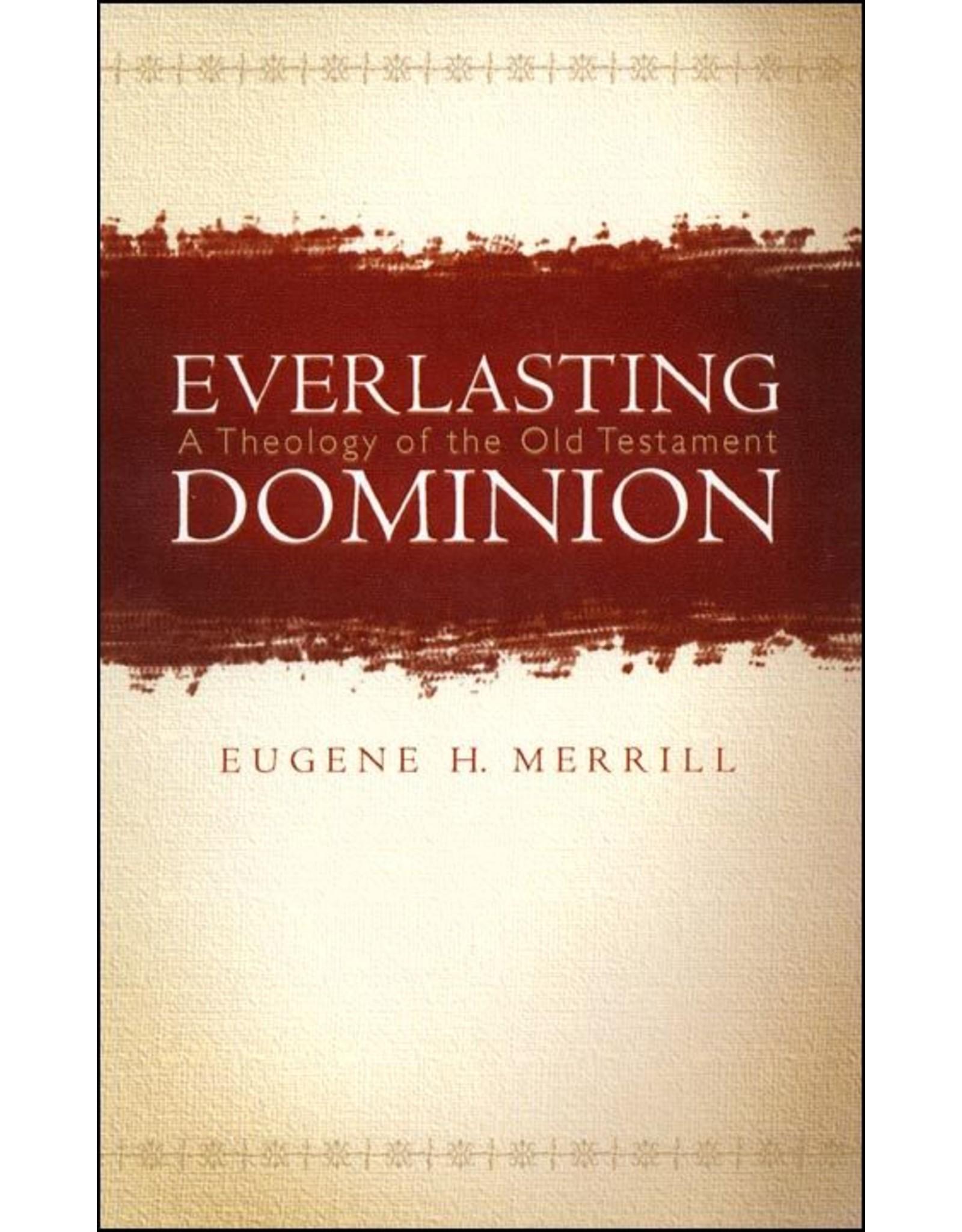 Broadman & Holman Publishers (B&H) Everlasting Dominion