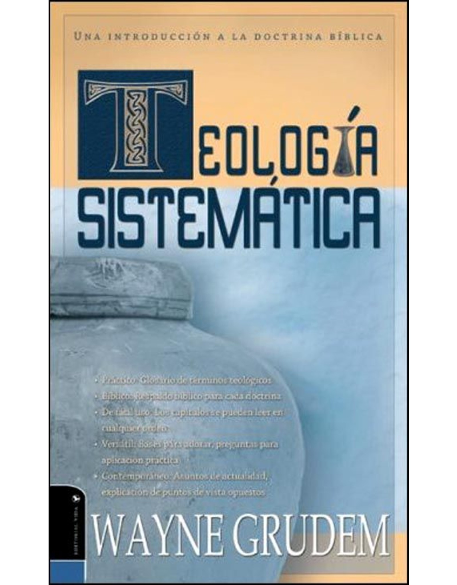 Harper Collins / Thomas Nelson / Zondervan Teologia Sistematica (Systematic Theology - Spanish)