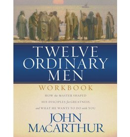 Harper Collins / Thomas Nelson / Zondervan Twelve Ordinary Men (Workbook)