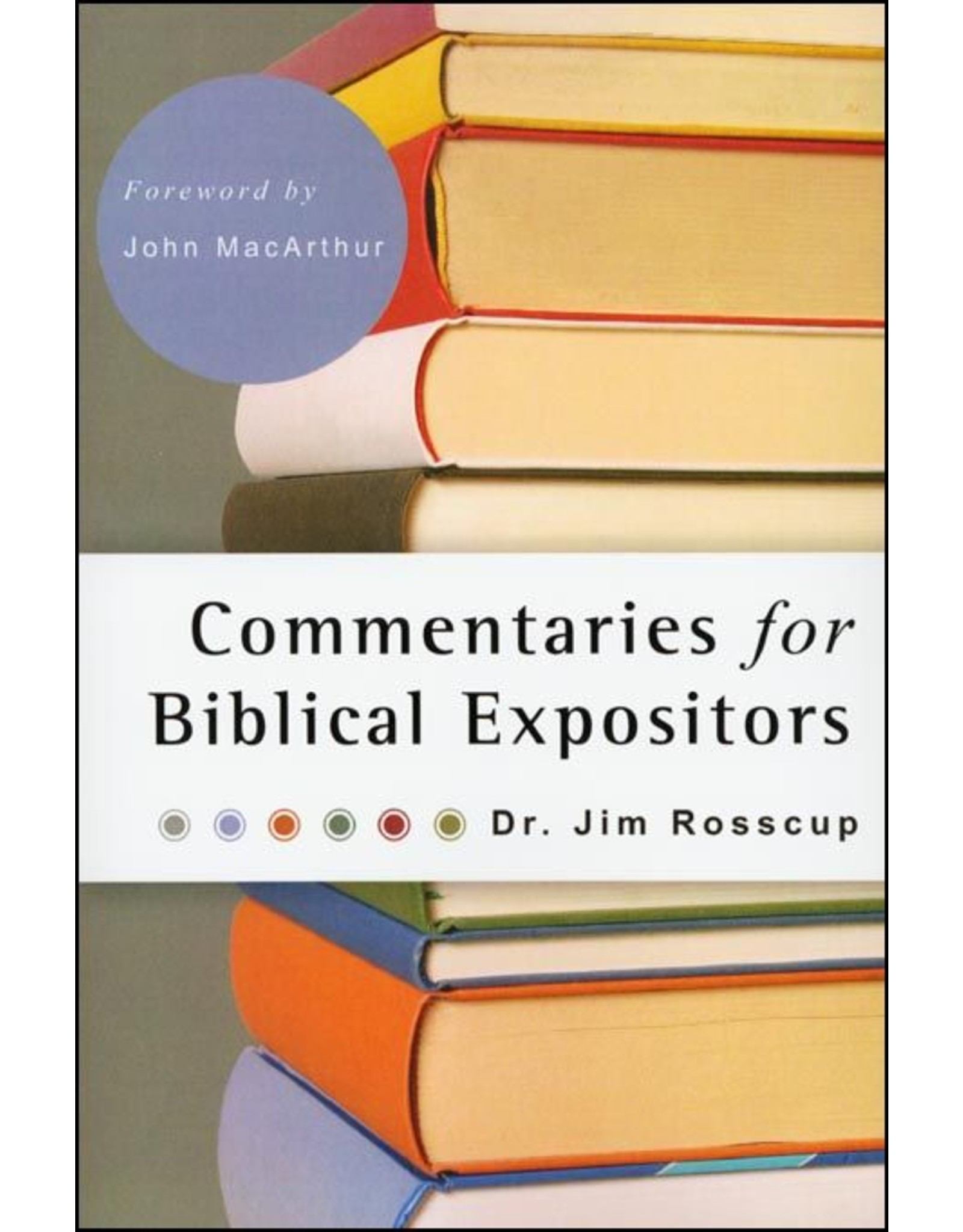 Kress Commentaries for Biblical Expositors