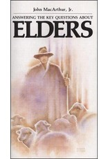 Grace to You (GTY) Answering the Key Questions About Elders