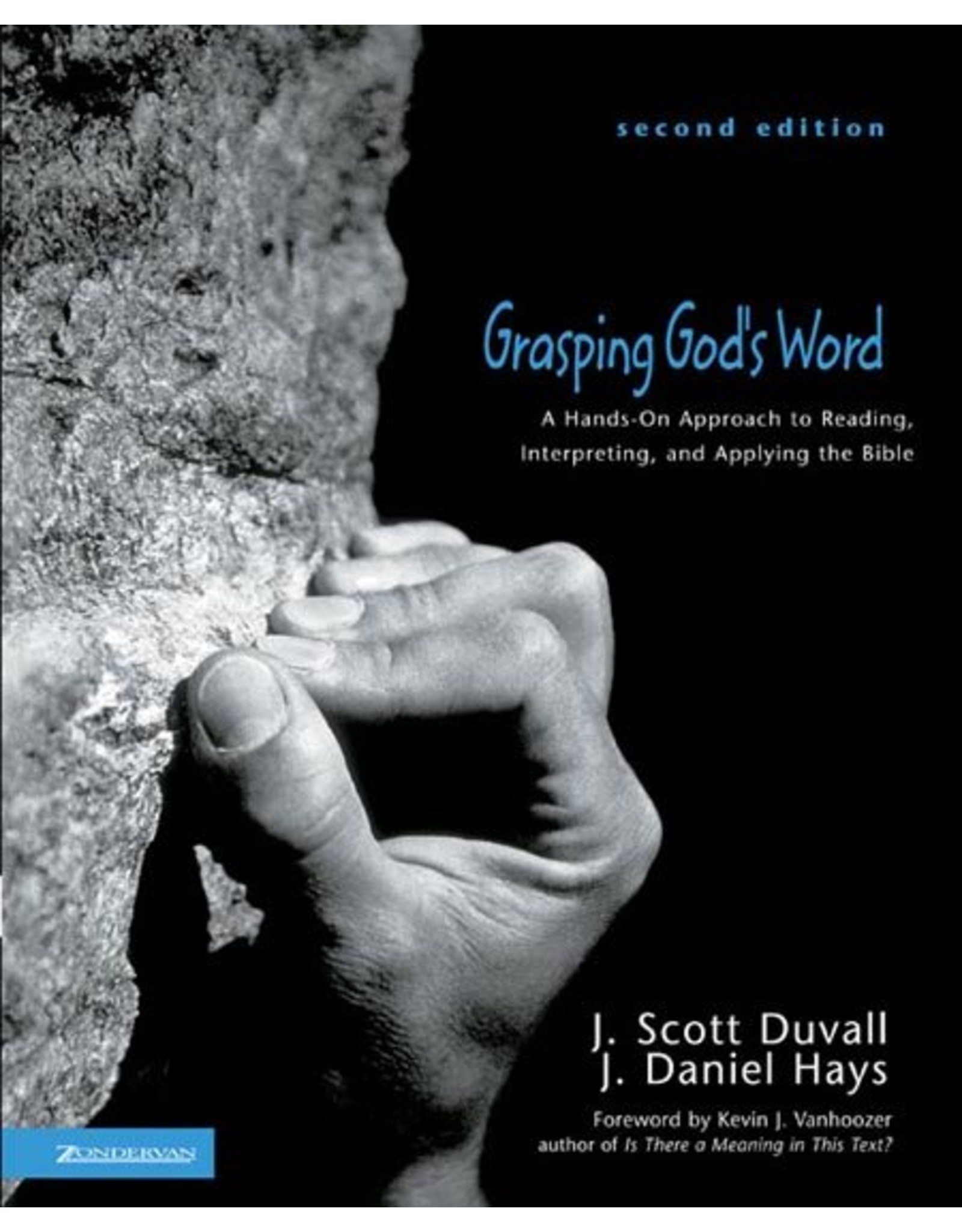 Harper Collins / Thomas Nelson / Zondervan Grasping God's Word 3rd Edition