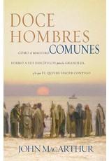 Harper Collins / Thomas Nelson / Zondervan Doce Hombres Comunes y Corrientes: Como el Maestro (Twelve Ordinary Men in Spanish)