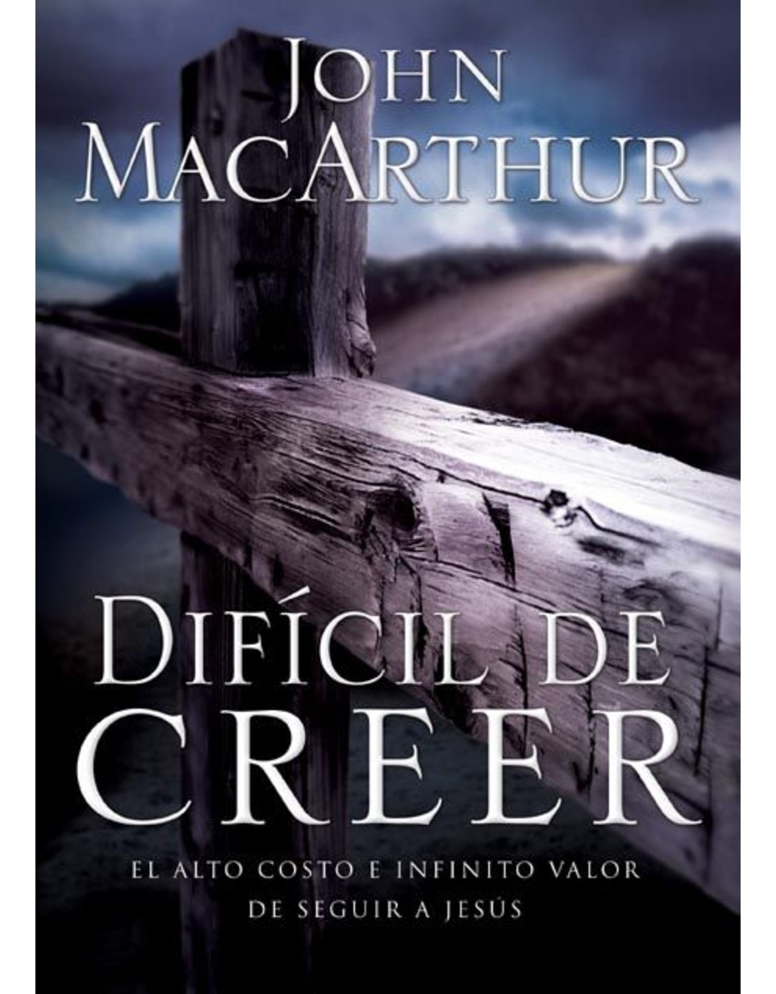 Harper Collins / Thomas Nelson / Zondervan Dificil de Creer (Hard to Believe - Spanish)