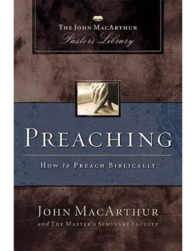 Harper Collins / Thomas Nelson / Zondervan Preaching: How to Preach Biblically (MPL)