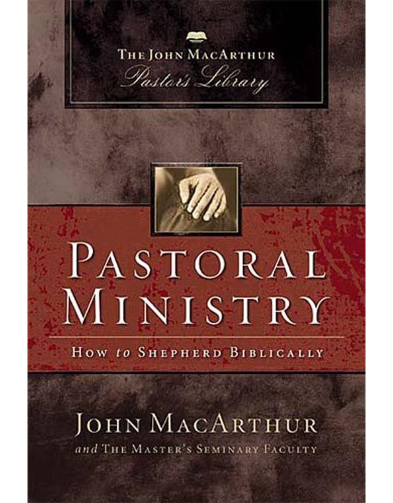 Harper Collins / Thomas Nelson / Zondervan Pastoral Ministry: MacArthur Pastor's Library