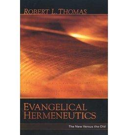 Kregel / Portavoz / Ingram Evangelical Hermeneutics: The New Versus the Old