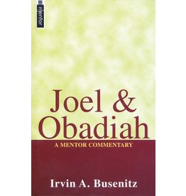 Christian Focus Publications (Atlas) Joel & Obadiah: A Mentor Commentary