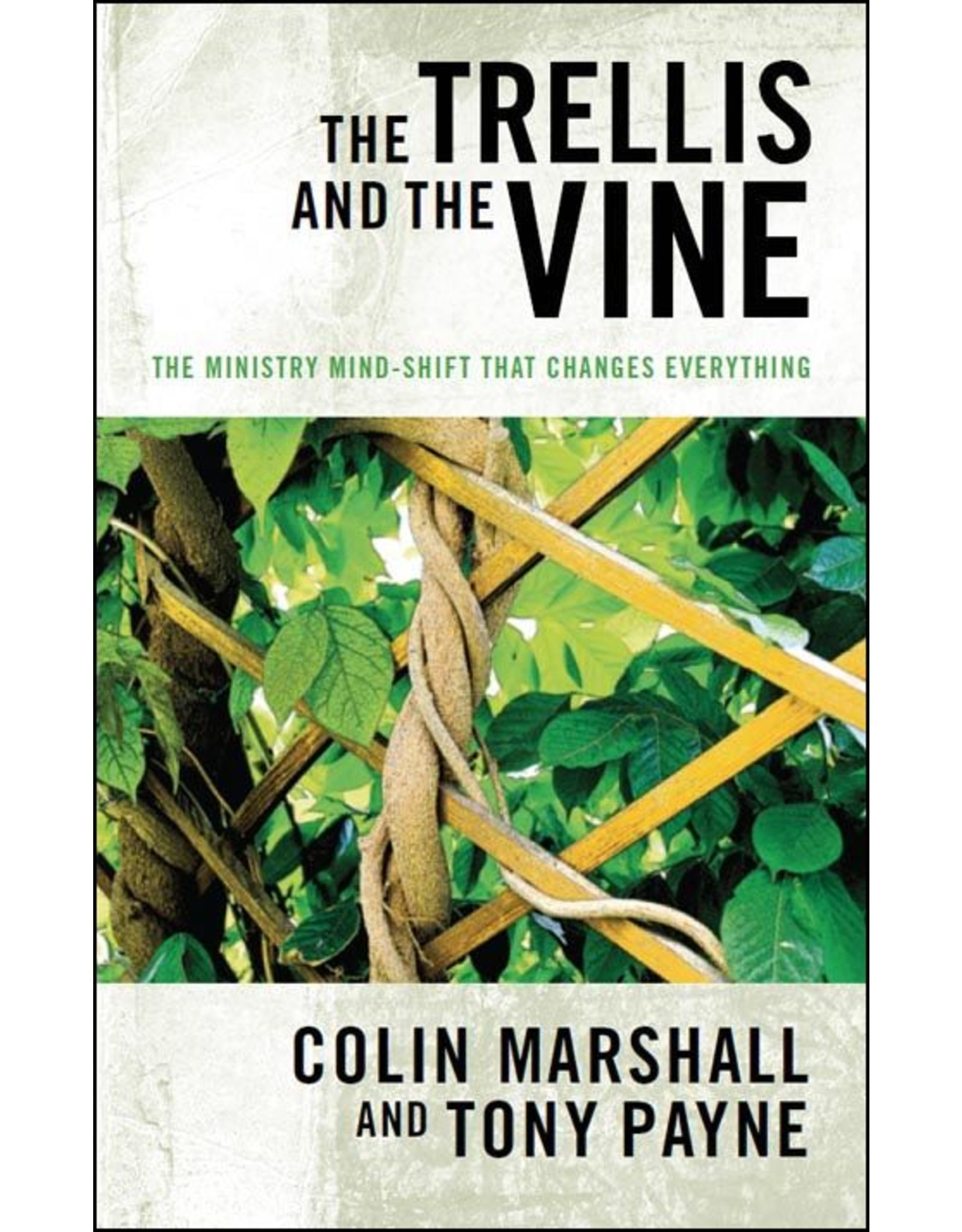 Matthias Media Trellis and the Vine - Softcover