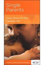 New Growth Press Single Parents: Daily Grace for the Hardest Job