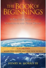 ICR The Book of Beginnings: A Practical Guide to Understand and Teach Genesis (Volume 2: Noah, the Flood, and the New World)