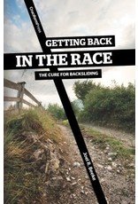 Cruciform Press Getting Back in the Race: The Cure for Backsliding