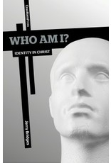 Cruciform Press Who Am I? Identity in Christ