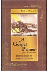 Focus Publishing A Gospel Primer for Christians