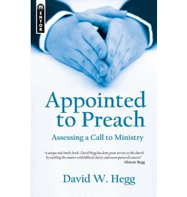 Christian Focus Publications (Atlas) Appointed to Preach: Assessing a Call to Ministry
